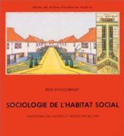 Sociologie De L'Habitat Social - Couverture - Format classique