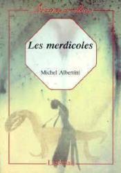 Les merdicoles - Couverture - Format classique