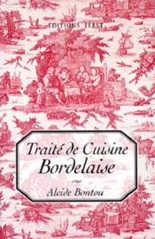 Traite De Cuisine Bordelaise - Couverture - Format classique