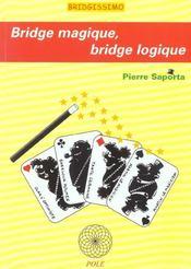 Bridge Magique ; Bridge Logique - Intérieur - Format classique