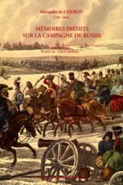 Memoires Inedits Sur La Campagne De Russie - Couverture - Format classique