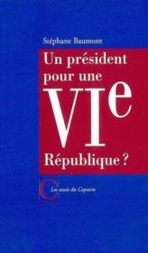 Un president pour une vi republique - Couverture - Format classique