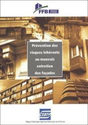Prévention des risques inhérents au mauvais entretien des façades - Couverture - Format classique