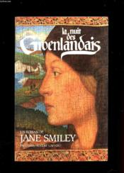 La Nuit Des Groenlandais  - Jane Smiley