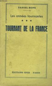 Les Annees Tournantes. Tournant De La France. - Couverture - Format classique