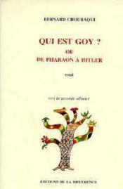 Qui Est Goy ? Ou De Pharaon A Hitler - Couverture - Format classique