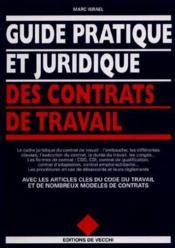 Guide Pratique Et Juridique Des Contrats De Travail - Couverture - Format classique