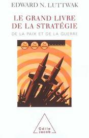 Le grand livre de la stratégie ; de la paix et de la guerre - Intérieur - Format classique