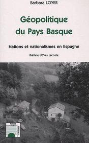 Géopolitique du Pays Basque ; nations et nationalismes en Espagne - Couverture - Format classique
