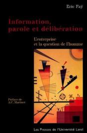 Information Parole Et Deliberation Entreprise Et Question De L Ho - Couverture - Format classique