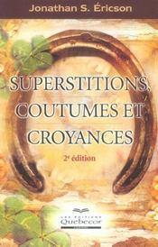 Superstitions, coutumes et croyances - Intérieur - Format classique