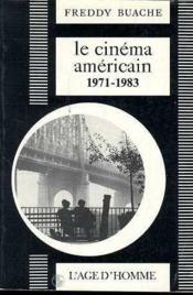 Cinema Americain 2 1971-1983 (Le) - Couverture - Format classique