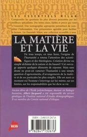 La matière et la vie - 4ème de couverture - Format classique