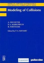 Modelling of collisions (series in applied mathematics n. 2) - Couverture - Format classique