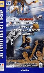 Proceedings first international symposium sciences and practices in swimming - Couverture - Format classique