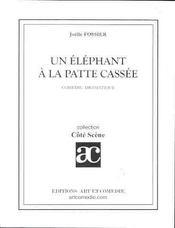 Un elephant a la patte cassee - Intérieur - Format classique