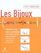 Et Si J'Apprenais T.18 ; Les Bijoux - Intérieur - Format classique