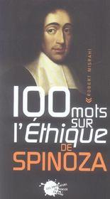 Cent Mots Sur L'Ethique De Spinoza - Intérieur - Format classique