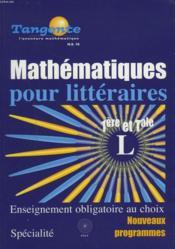 Mathématiques pour littéraires ; 1ère et terminale L - Couverture - Format classique