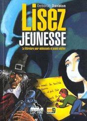 Lisez Jeunesse ; La Litterature Pour Adolescents Et Jeunes Adultes - Intérieur - Format classique