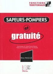 Les Sapeurs Pompiers Et Gratuite - Intérieur - Format classique