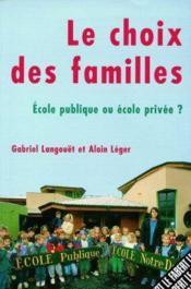 Choix des familles (le) - Couverture - Format classique