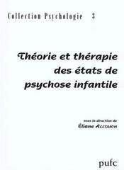 Theorie Et Therapie Des Etats De Psychose Infantile - Intérieur - Format classique