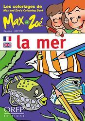 Les coloriages de max et zoe : la mer - Intérieur - Format classique