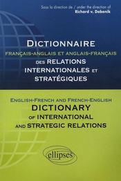 Dictionnaire français-anglais des relations internationales et stratégiques - Intérieur - Format classique