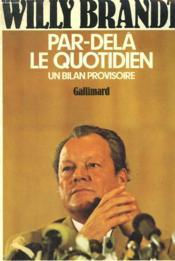 Par Dela Le Quotidien. Un Bilan Provisoire. - Couverture - Format classique