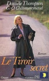 Le tiroir secret  - Georges-Olivier Chateaureynaud - Daniele Thompson