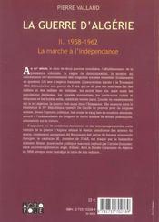 La Guerre D'Algerie T2 1958-1962 La Marche De L'Independance - 4ème de couverture - Format classique