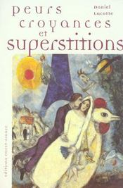 Peurs, croyances et superstitions - Intérieur - Format classique