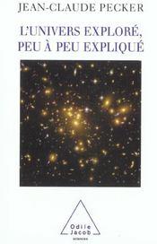 L'Univers Explore, Peu A Peu Explique - Intérieur - Format classique
