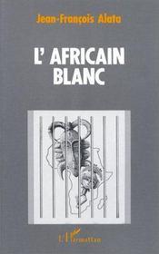 L'africain blanc - Intérieur - Format classique