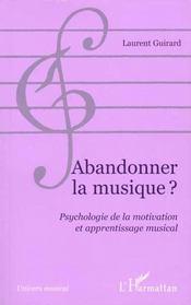 Abandonner La Musique Psychologie De La Motivation Et - Intérieur - Format classique
