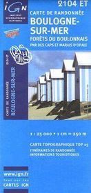 Boulogne-sur-Mer, forêts du boulonnais, pnr des Caps et marais d'Opale ; 2104 ET - Couverture - Format classique