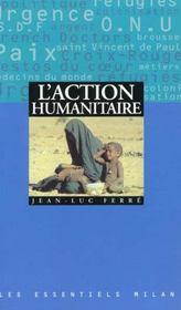 L'action humanitaire - Intérieur - Format classique