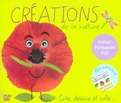 Creations de la nature ; cahier printemps-ete - Intérieur - Format classique
