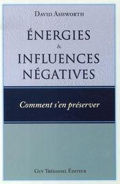 Énergies et influences négatives, comment s'en préserver ? - Intérieur - Format classique