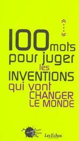 Cent Mots Pour Juger Les Inventions Qui Vont Changer Le Monde - Intérieur - Format classique