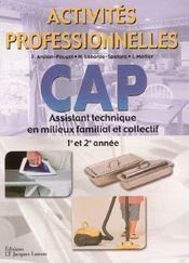 Activités professionnelles ; CAP ; assistant technique en milieux familial et collectif ; 1ère et 2e année - Intérieur - Format classique