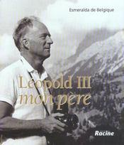 Léopold III, mon père - Intérieur - Format classique