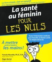 La Sante Au Feminin Pour Les Nuls - Couverture - Format classique