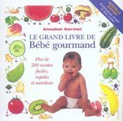 Le grand livre de bebe gourmand - Intérieur - Format classique