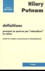 Définitions ; pourquoi ne peut-on pas « naturaliser » la raison - Couverture - Format classique