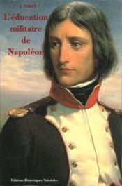 L'Education Militaire De Napoleon - Intérieur - Format classique