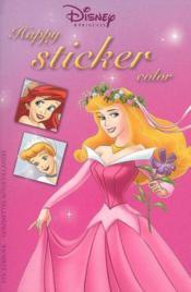 Disney Happy Sticker Color Princess (2t)X24 - Couverture - Format classique