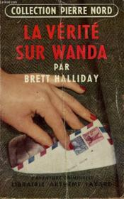 La Verite Sur Wanda. Collection L'Aventure Criminelle N° 18. - Couverture - Format classique