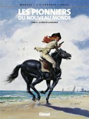 Les pionniers du nouveau monde t.11 ; le piège de la Rochelle - Couverture - Format classique